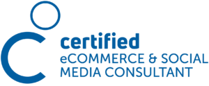 Certified eCommerce and Social Media Consultant
